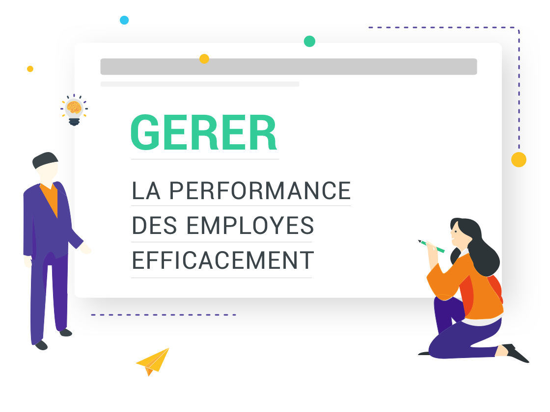 gérer la performance de vos collaborateurs